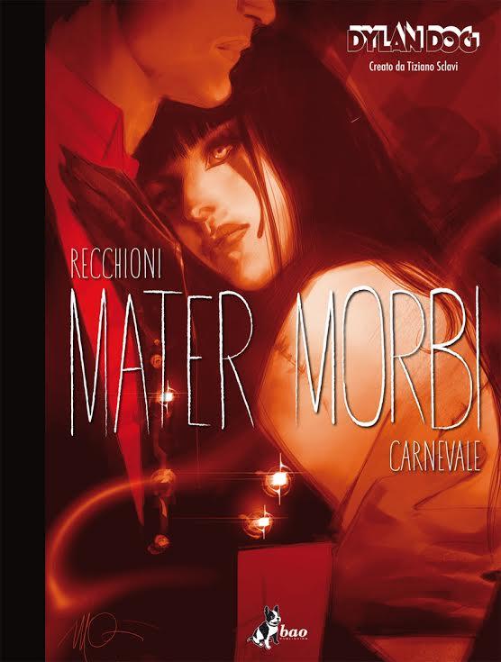 """Dylan Dog - Mater Morbi"" (Sergio Bonelli Editore)"