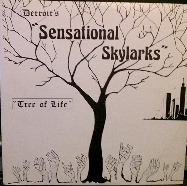 Detroit's Sensational Skylarks ‎– Tree Of Life