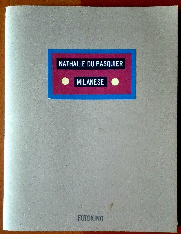 Uno dei libri prodotti da Nathalie Du Pasquier