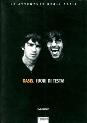 Oasis-Paolo-Hewitt-fuori-di-testa