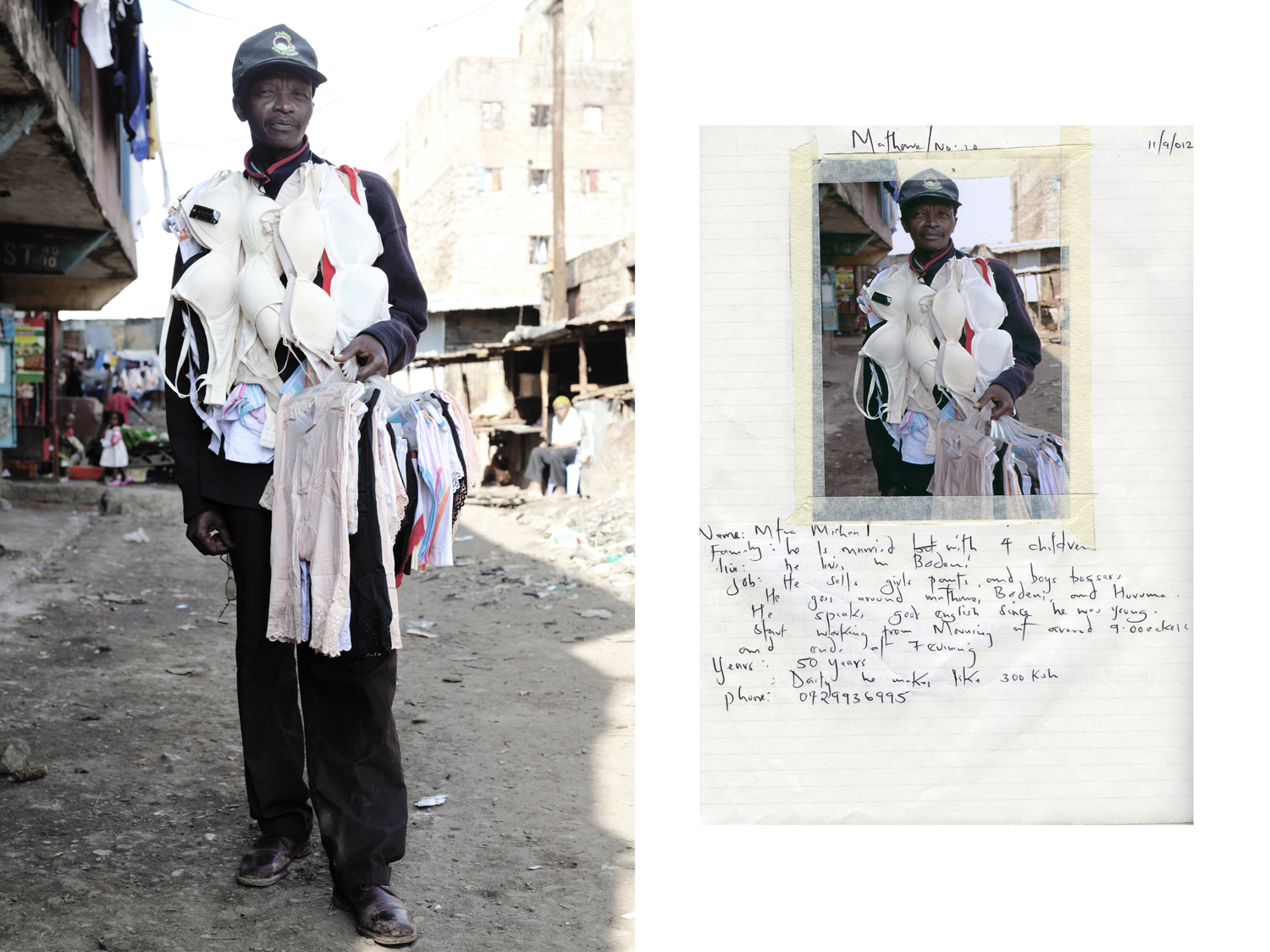 the street sellers project: a series of portraits of the street sellers in the slums of Nairobi here is Mr Mtuo Michel sells bras and female underwear in the slum of Mathare, he is 50 years old, he has 4 children and makes 300 shillings x day.