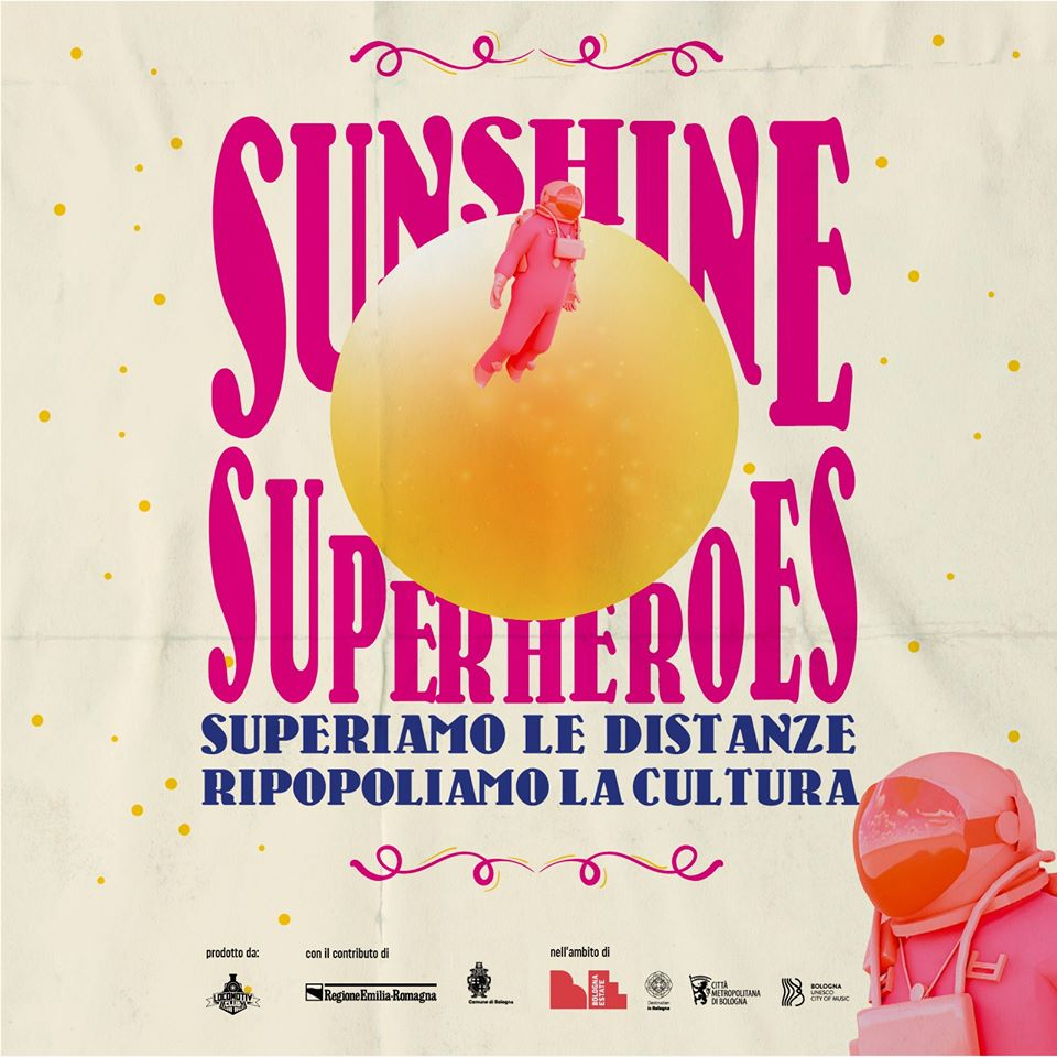 sunshine superheroes Locomotiv Club Bologna: il primo programma dell'Estate 2020
